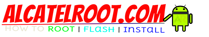 AlcatelROOT - How to root,flash,install