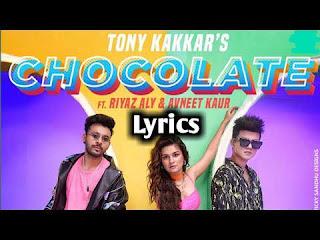 Chocolate Lyrics Tony Kakkar in Hindi