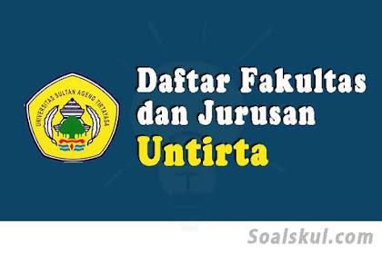Daftar Fakultas Dan Jurusan UNTIRTA Banten 2020 (TERBARU)