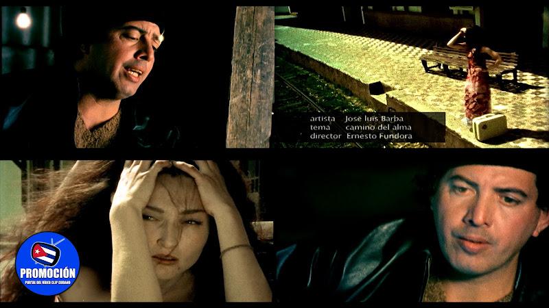José Luis Barba - ¨Camino del alma¨ - Videoclip - Director: Ernesto Fundora. Portal Del Vídeo Clip Cubano. Música cubana. Canción. Cuba.