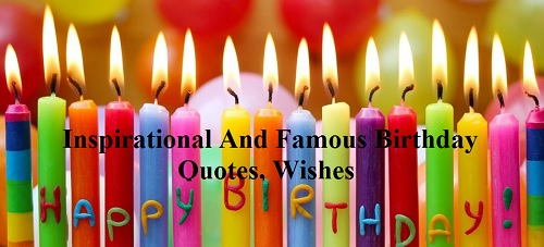 famous birthday quotes, birthday party food list, list of birthday decoration items,