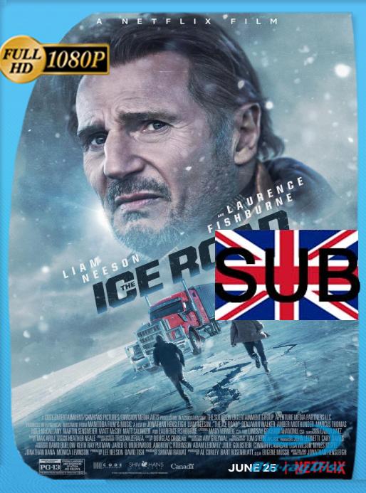 The Ice Road (2021) [AMZN WEB DL 1080p] Subtitulado [GoogleDrive]