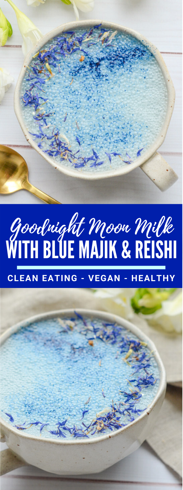 Goodnight Moon Milk Recipe with Blue Majik and Reishi #drinks #cleaneating