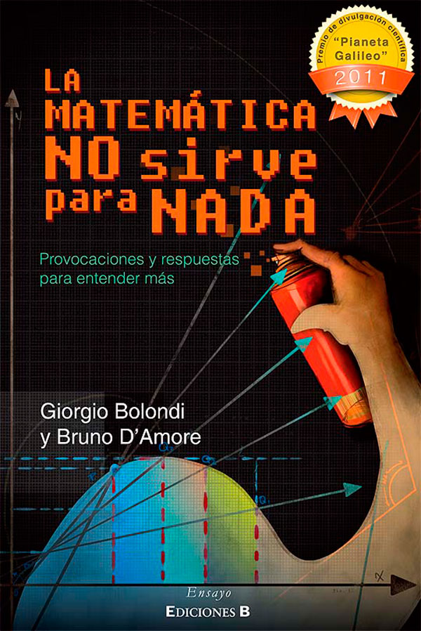 Las matemáticas no sirven para nada de Bruno D'Amore y Giorgio Bolondi