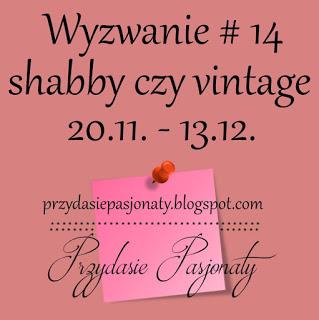 https://przydasiepasjonaty.blogspot.ie/2016/11/wyzwanie-14-shabby-czy-vintage.html
