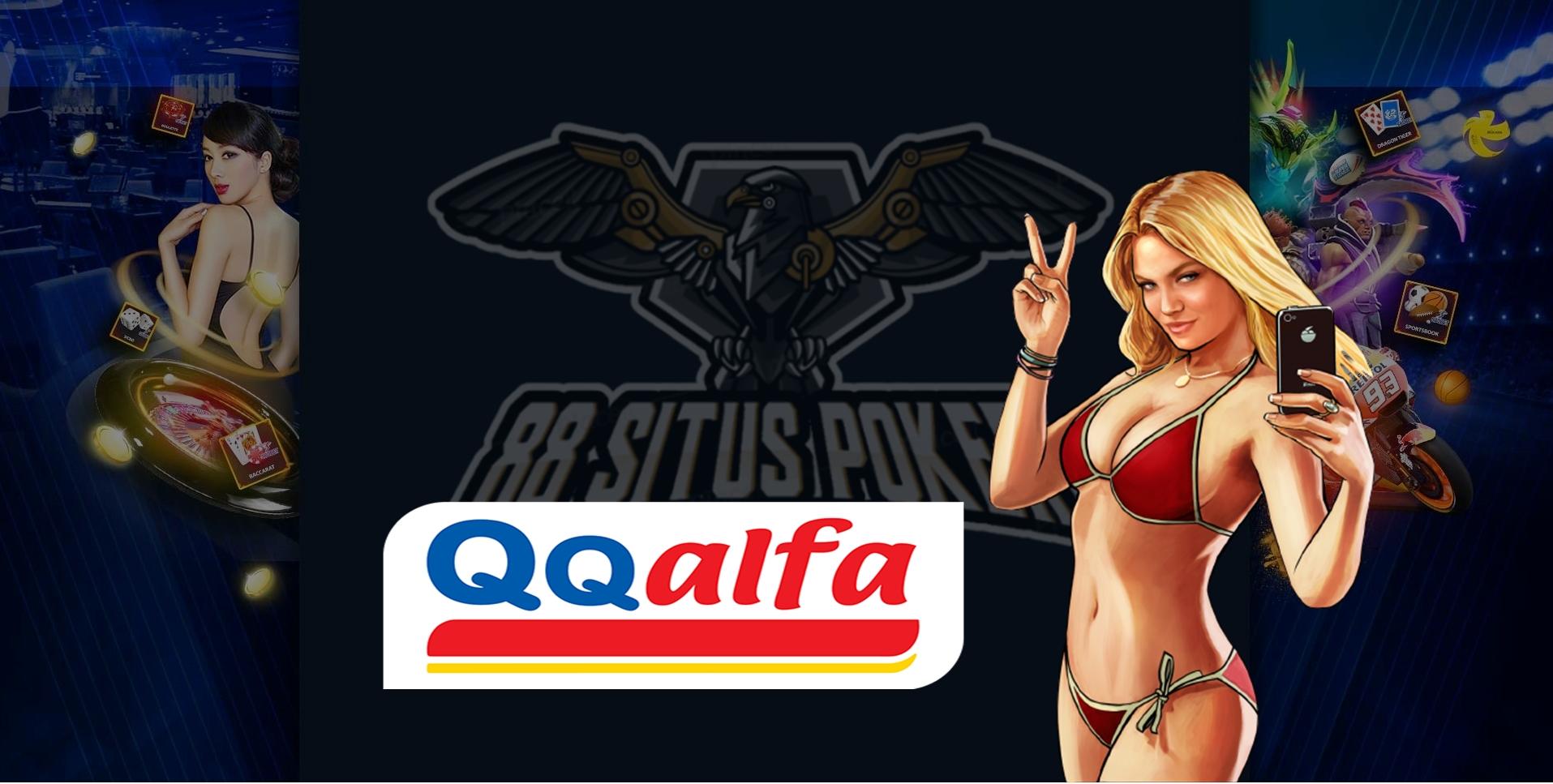 QQAlfa situs judi slot online terbaik dan terpercaya No 1