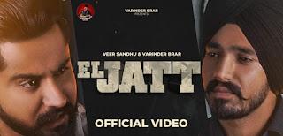 El Jatt Lyrics in English – Varinder Brar x Veer Sandhu
