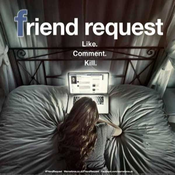 Friend Request, Friend Request Synopsis, Film Friend Request, Friend Request Review, Friend Request Trailer, Download Poster Film Friend Request 2016