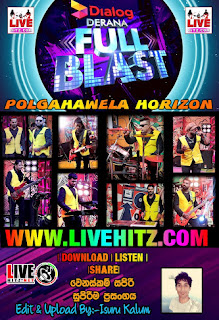 DERANA FULL BLAST WITH POLGAHAWELA HORIZON 2021-06-06