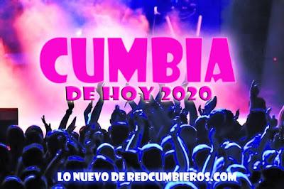 DESCARGAR CUMBIA 2020 - CUMBIA DE HOY 2020