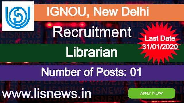 Recruitment of Librarian at IGNOU, New Delhi