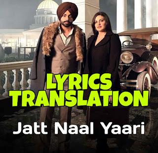 Jatt Naal Yaari Lyrics Meaning/Translation in Hindi (हिंदी) – Jordan Sandhu