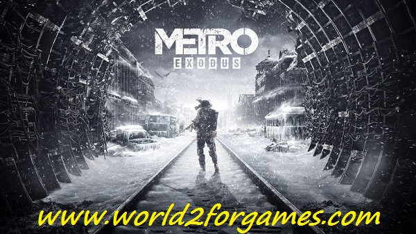 Free Download Metro Exodus