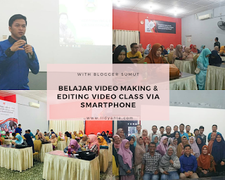 belajar video making dan editing via smartphone bersama bloggersumut