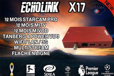 الجهاز الجديدX17  لشركة ECHOLINK - خصائص والجهاز ومميزاته