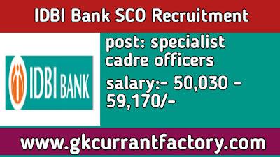 IDBI Bank specialist cadre officers SCO Recruitment, IDBI Bank Recruitment