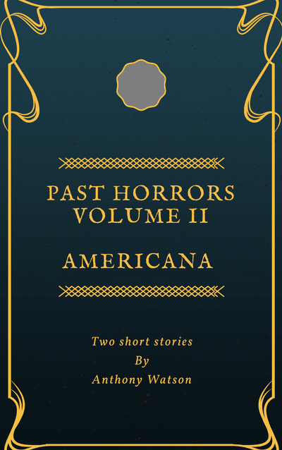 Past Horrors: Volume 2