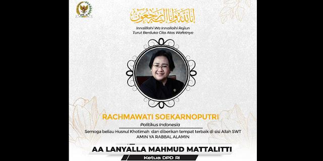 Ketua DPD RI: Ibu Rachmawati Memiliki Sumbangsih Yang Besar Untuk Bangsa Dan Negara
