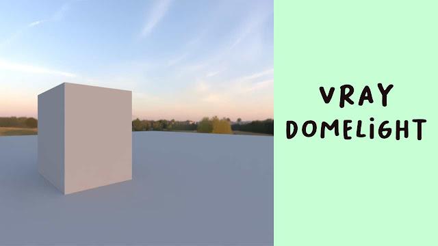 Cara menggunakan Vray Domelight Sketchup 2020