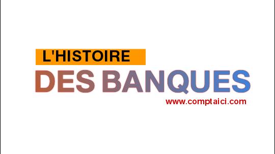 Histoire et origine des Banques