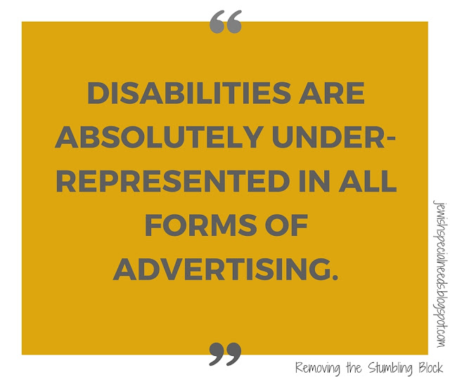 disabilities under-represented in advertising; Removing the Stumbling Block