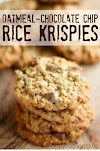 Oatmeal Chocolate-Chip Rice Krispy Cookies - Amazing!