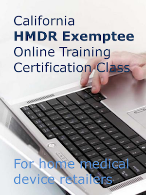 California HMDR Exemptee license online training certification course for home medical device retailers. Image of hands typing on a laptop computer.