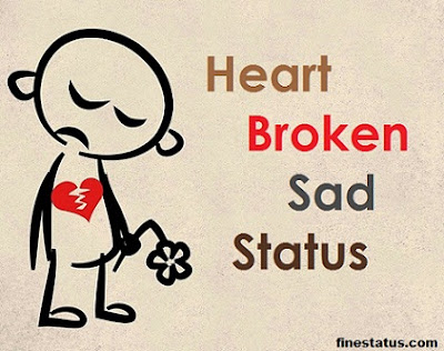 Heart Broken Sad Status or Shayari