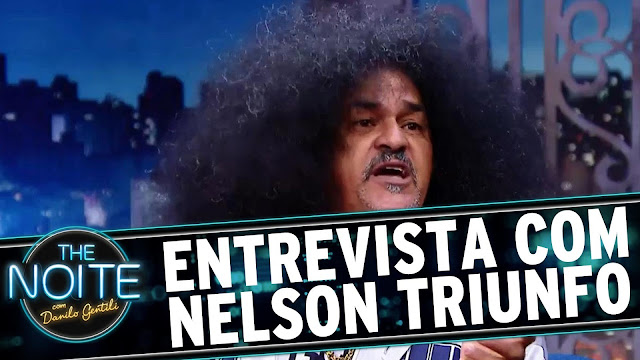 Nelson Triunfo abrilhanta o programa The Noite