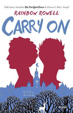 [News]: Carry on arriva in Italia! + firmacopie Rainbow Rowell