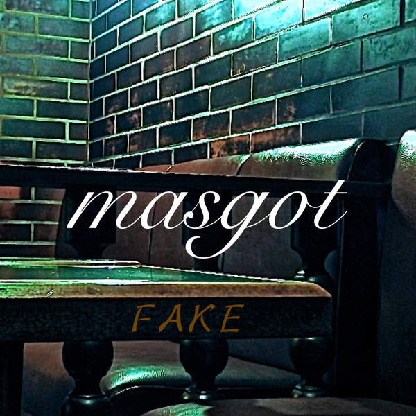[Single] masgot – FAKE (2016.01.17/MP3/RAR)