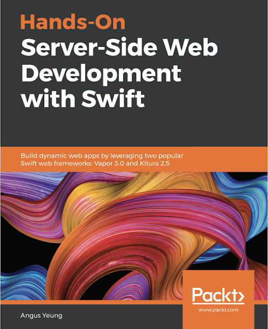 Hands-On Server-Side Web Development with Swift