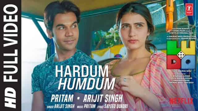 हरदम हमदम Hardum Humdum Lyrics In Hindi - Ludo