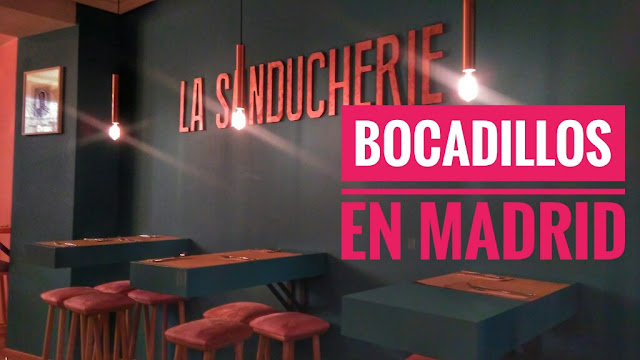 La Sanducherie en Chueca, Madrid