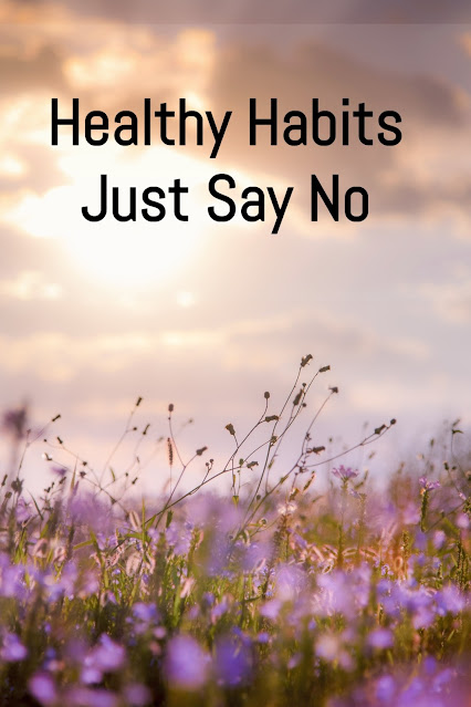 healthy habits: just say no