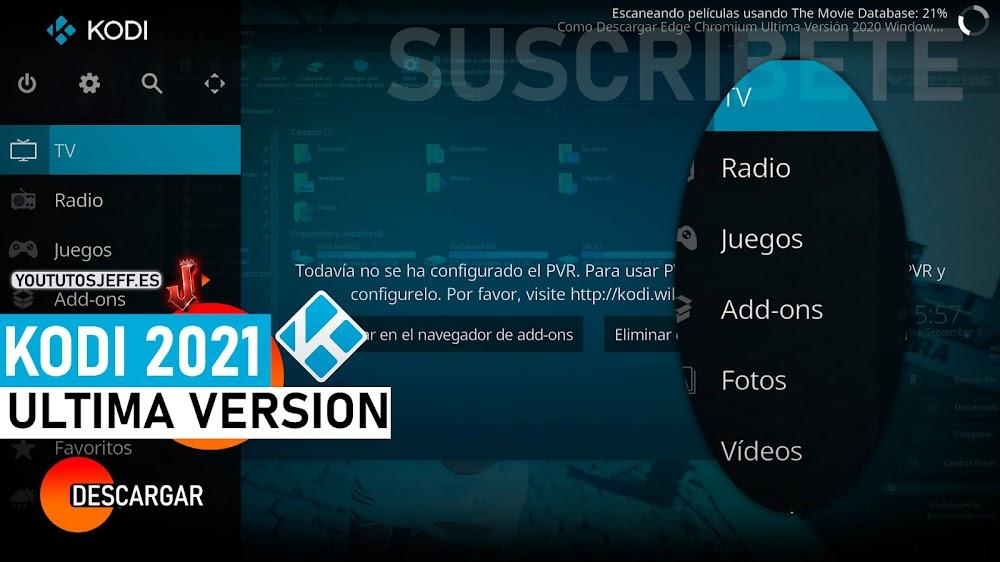 Como Descargar Kodi Ultima Version 2021 ESPAÑOL