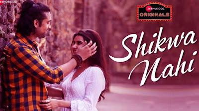 Shikwa Nahi Lyrics and video | Sheena Bajaj | Jubin Nautiyal