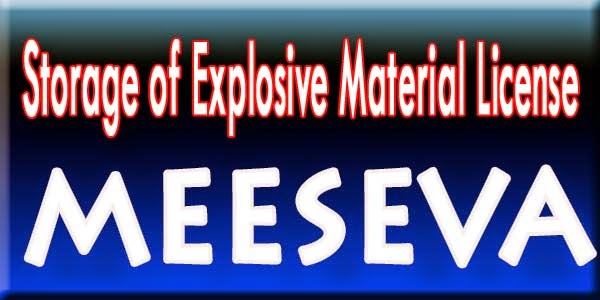 Storage of Explosive Material License Apply Meeseva