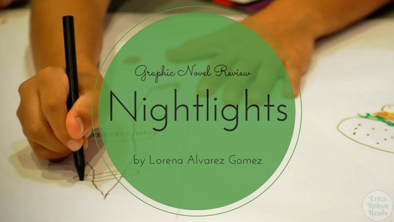 Graphic Novel Review by Nightlights by Lorena Alvarez Gomez