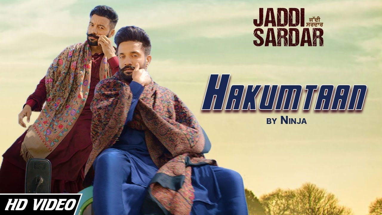 Hakumtan Song Lyrics | Ninja, Sippy Gill, Dilpreet Dhillon | Latest Punjabi Song 2019