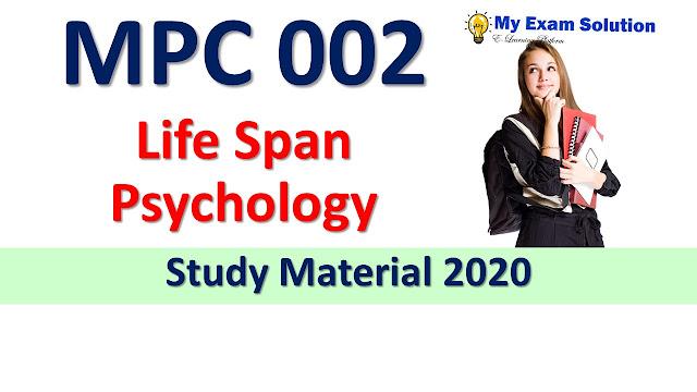 MPC 002 Life Span Psychology Study Material 2020