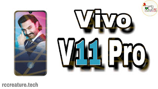 Vivo V11 Pro : Full Specifications, Features & Price :rccreature.tech