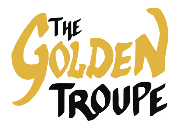 The Golden Troupe