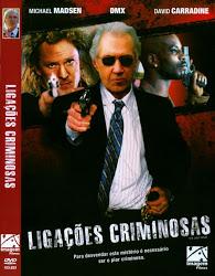 Ligações Criminosas – Dublado (2008)