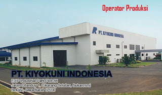 Lowongan PT. KIYOKUNI INDONESIA - Operator Produksi 2019