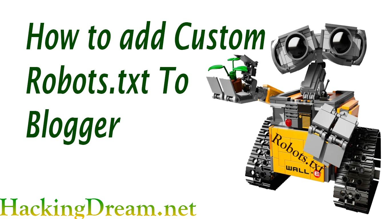 How To Add Custom Robots.txt To Blogger