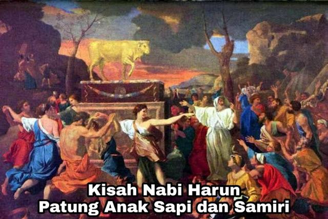 Kisah Nabi Harun – Patung Anak Sapi dan Samiri