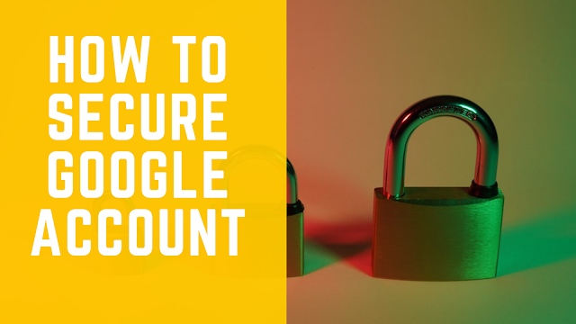 How to secure gmail account - The Tech Trackers