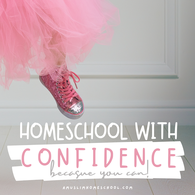 Homeschool With Confidence for Muslim mums