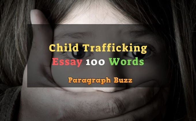Essay on Child Trafficking in 100 Words for Kids and Students